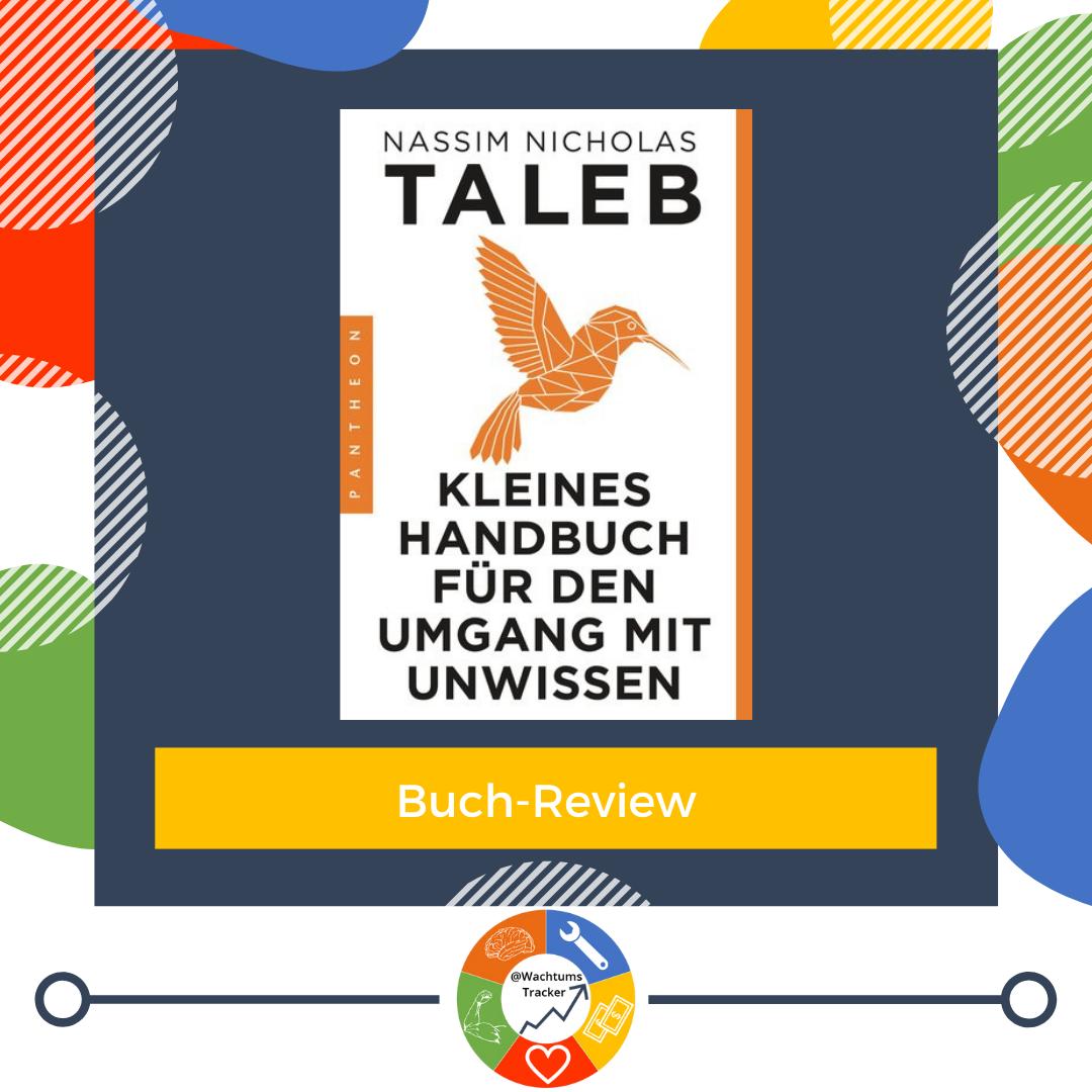 Buch-Review - Kleines Handbuch für den Umgang mit Unwissen - Nassim Nicholas Taleb - Cover