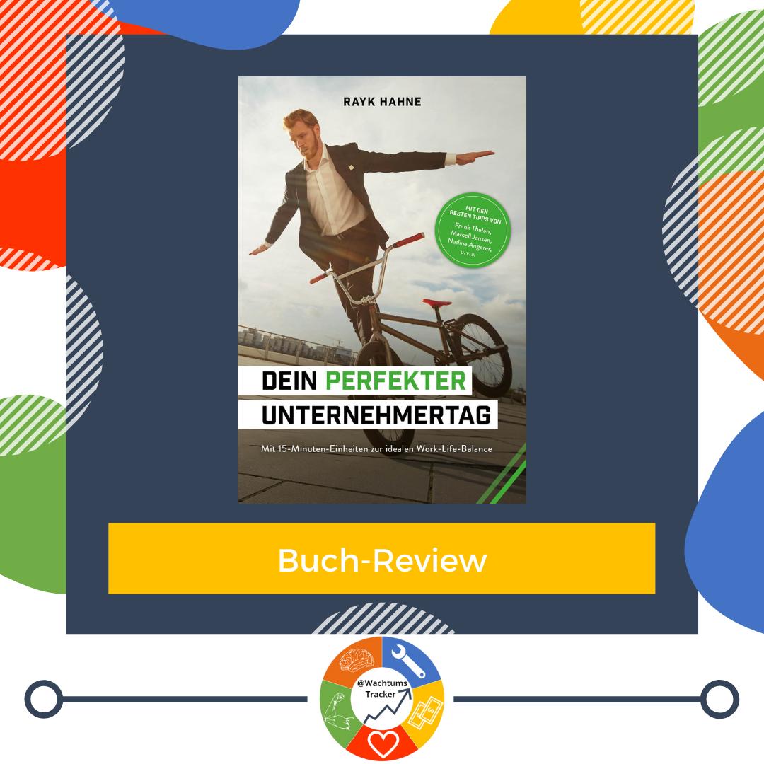 Buch-Review - Dein perfekter Unternehmertag - Rayk Hahne - Cover