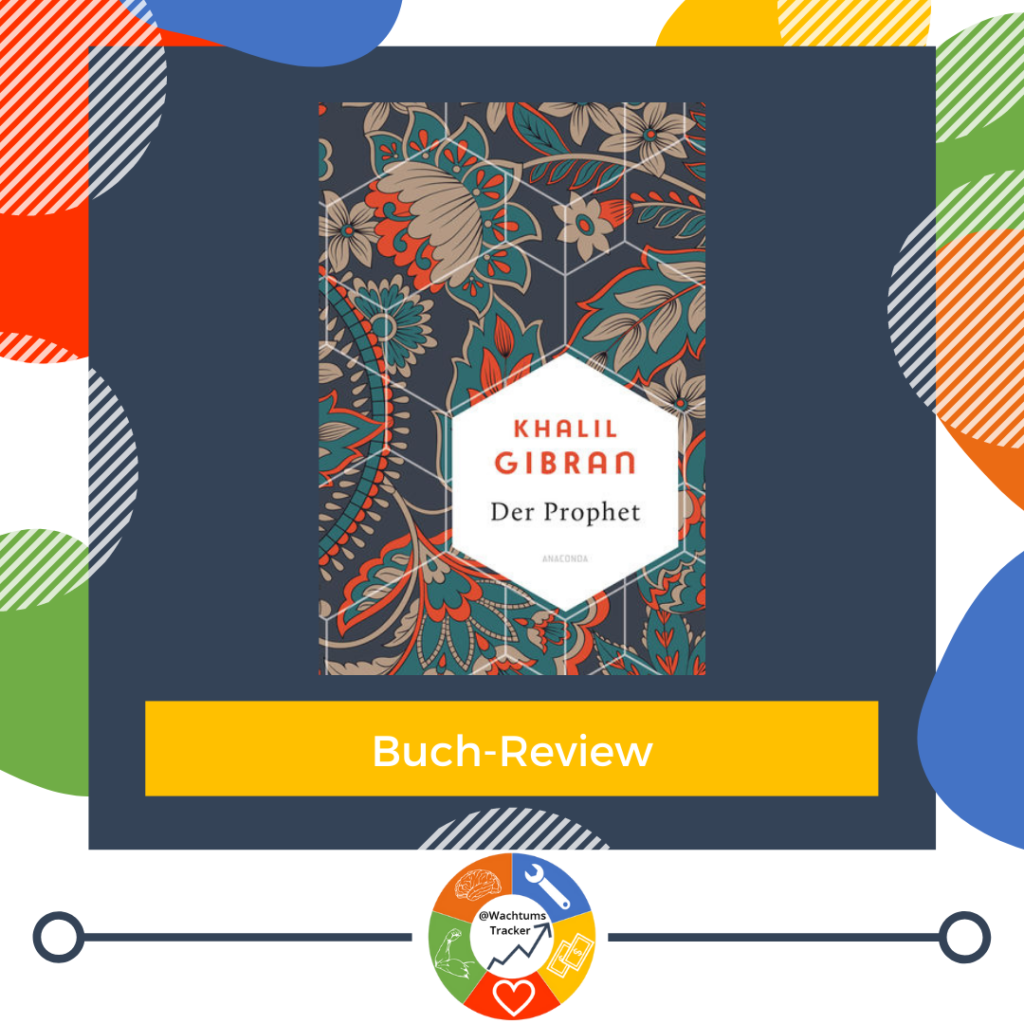 Buch-Review - Der Prophet - Khalil Gibran - Cover