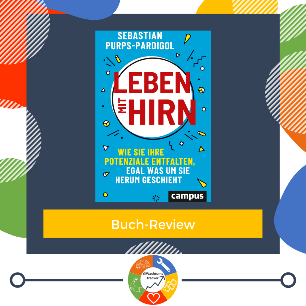 Buch-Review - Leben mit Hirn - Sebastian Purps-Pardigol - Cover