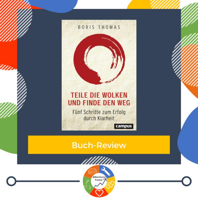 Buch-Review - Teile die Wolken und finde den Weg - Boris Thomas - Cover