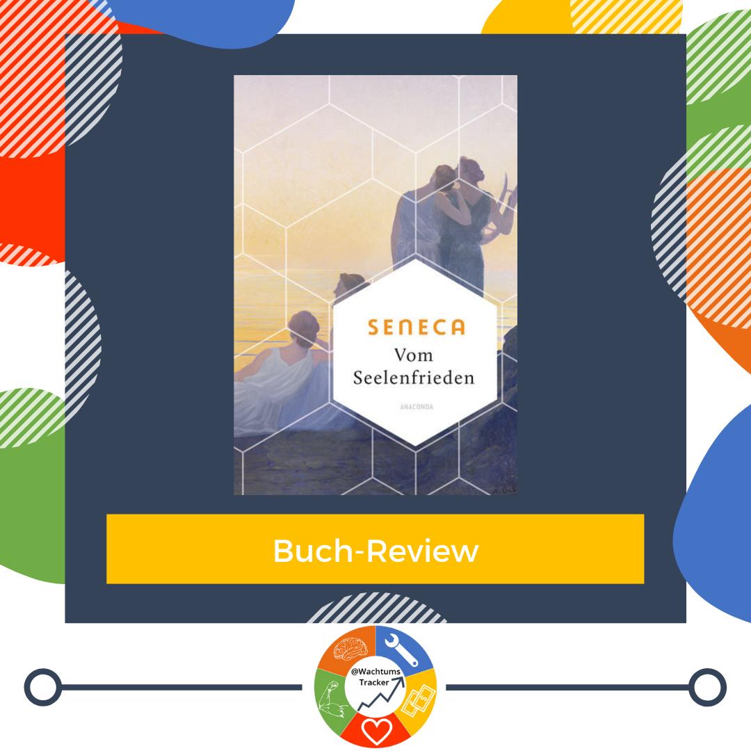 Buch-Review - Vom Seelenfrieden - Seneca - Cover